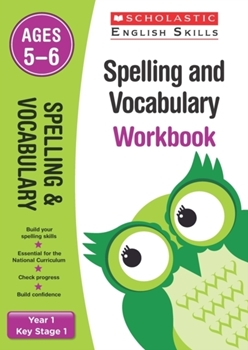 Scholastic KS1 English Skills: Spelling and Vocabulary Workbook (Year 1) x30