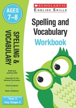 Scholastic KS2 English Skills: Spelling and Vocabulary Workbook (Year 3) x30