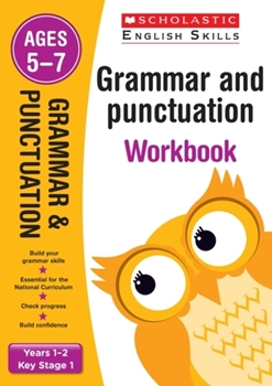 Scholastic KS1  English Skills: Grammar and Punctuation Workbook (Years 1-2) x 30
