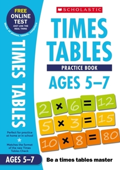 Scholastic National Curriculum Times Tables: Practice Book for Ages 5-7