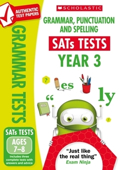 Scholastic National Curriculum KS2 SATs Tests: Grammar, Punctuation and Spelling (Year 3) x 30