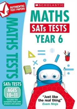 Scholastic National Curriculum KS2 SATs Tests: Maths (Year 6) x 30