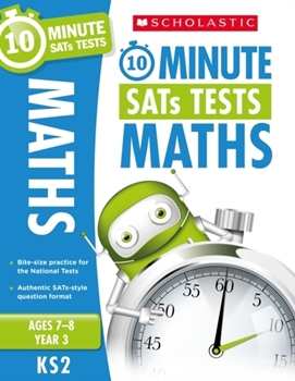 Scholastic KS2 10-Minute SATs Tests: Maths - Year 6 x 30