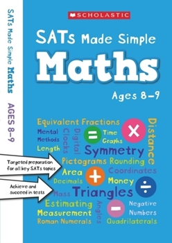 Scholastic SATs Made Simple: Maths (Ages 8-9) x 30 [Class Pack]